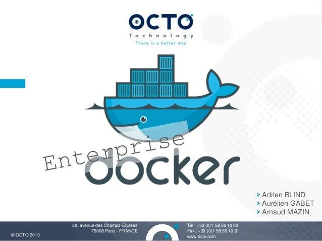 Docker Meetup Paris: enterprise Docker