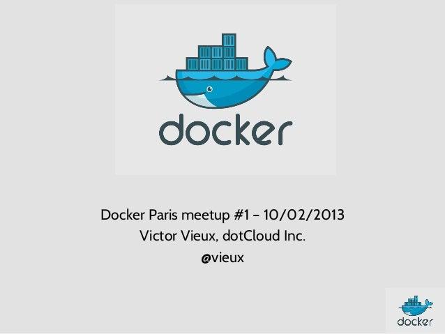 Docker presentation | Paris Docker Meetup