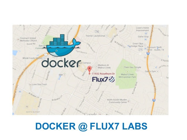 DOCKER @ FLUX7 LABS