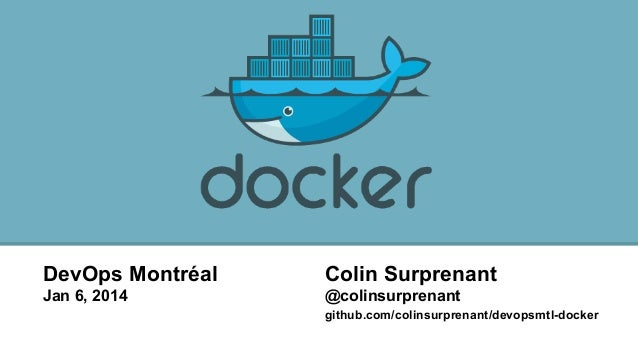 Docker Introduction - DevOps Montreal Meetup