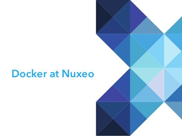 [NYC Meetup] Docker at Nuxeo