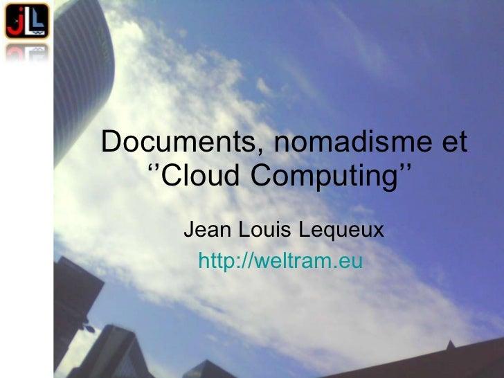 Cloud Computing, nomadisme, documents électroniqueet continuité de service