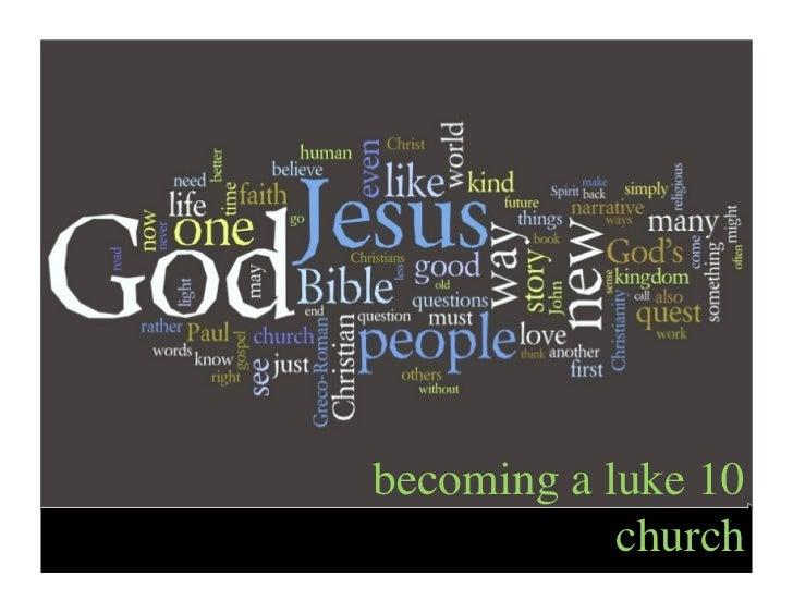 becoming a luke 10            church