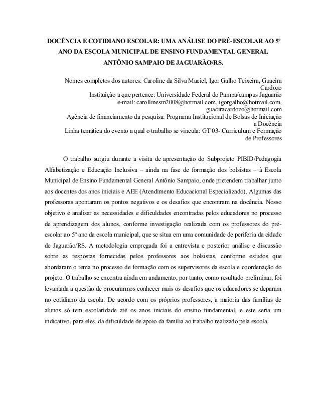 DOCÊNCIA E COTIDIANO ESCOLAR: UMA ANÁLISE DO PRÉ-ESCOLAR AO 5º     ANO DA ESCOLA MUNICIPAL DE ENSINO FUNDAMENTAL GENERAL  ...