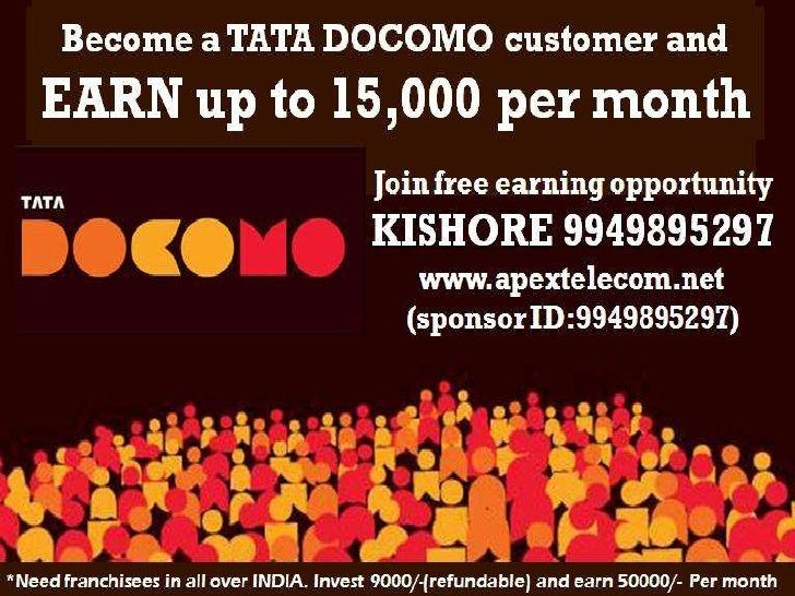 TATA DOCOMO EARNING OPPORTUNITYTATA DOCOMO has introduced two earning opportunities :1) Subscriber opportunity (Earn up to...