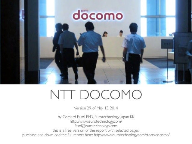 (c) 2014 Eurotechnology Japan KK www.eurotechnology.com NTT Docomo (Version 29) May 13, 20141 Version 29 of May 13, 2014	 ...