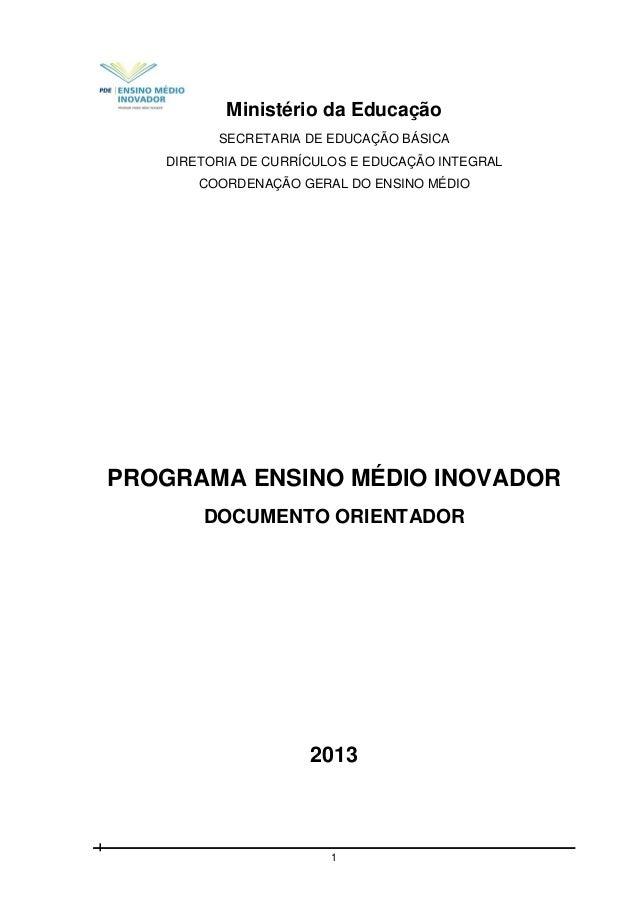 Ministério da Educação SECRETARIA DE EDUCAÇÃO BÁSICA DIRETORIA DE CURRÍCULOS E EDUCAÇÃO INTEGRAL COORDENAÇÃO GERAL DO ENSI...