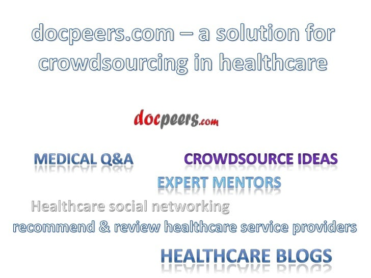 A centralized place to share healthcarerelated ideas. A place where medicalproblems can be discussed in a securedway. A pl...