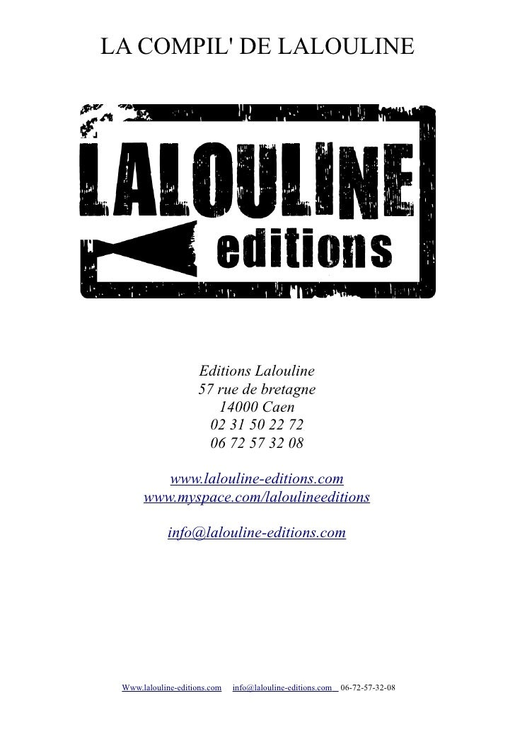 LA COMPIL' DE LALOULINE                         Editions Lalouline                     57 rue de bretagne                 ...