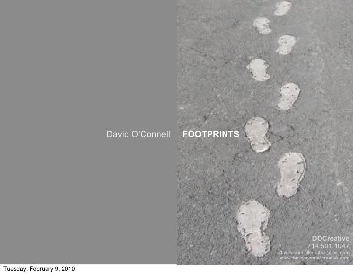 David O'Connell   FOOTPRINTS                                                                             DOCreative       ...