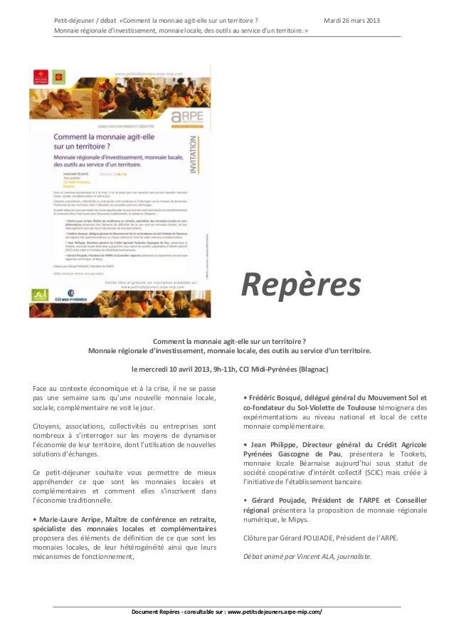 Petit-déjeuner / débat «Comment la monnaie agit-elle sur un territoire ?                             Mardi 26 mars 2013   ...