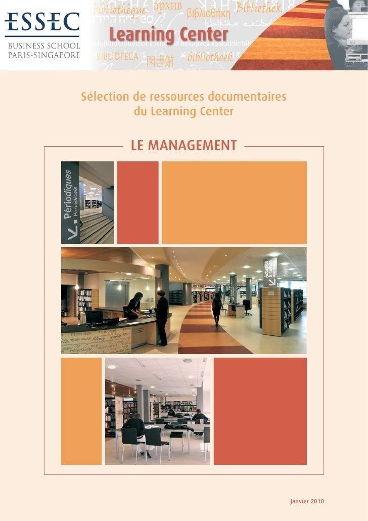 Sélection de ressources documentaires           du Learning Center          LE MANAGEMENT                                 ...
