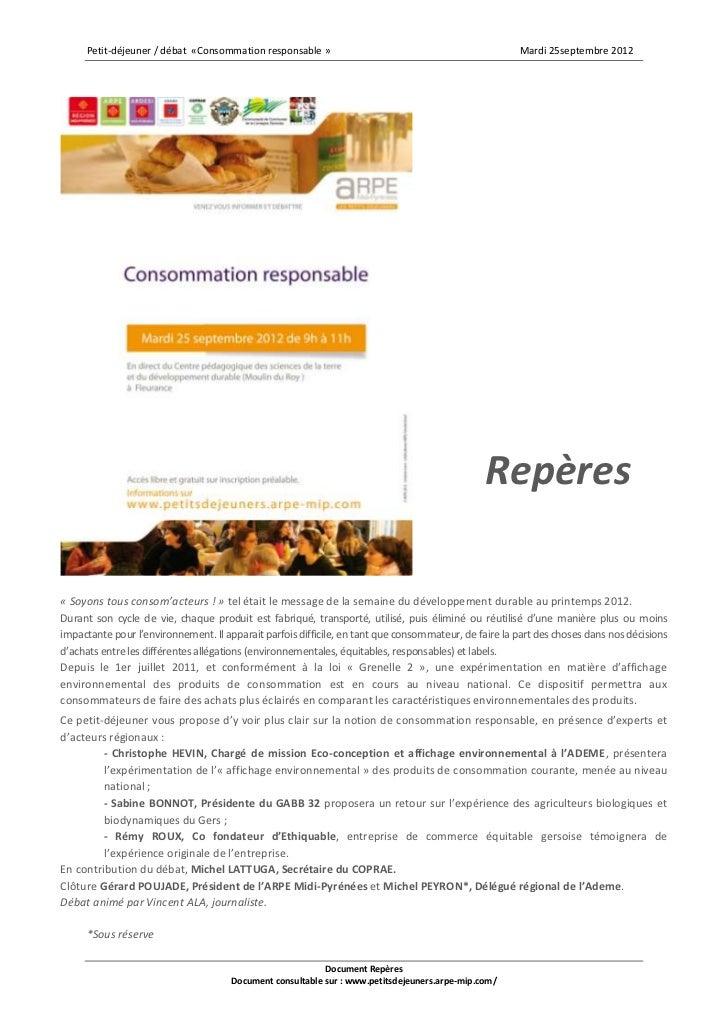 Petit-déjeuner / débat «Consommation responsable »                                               Mardi 25septembre 2012   ...