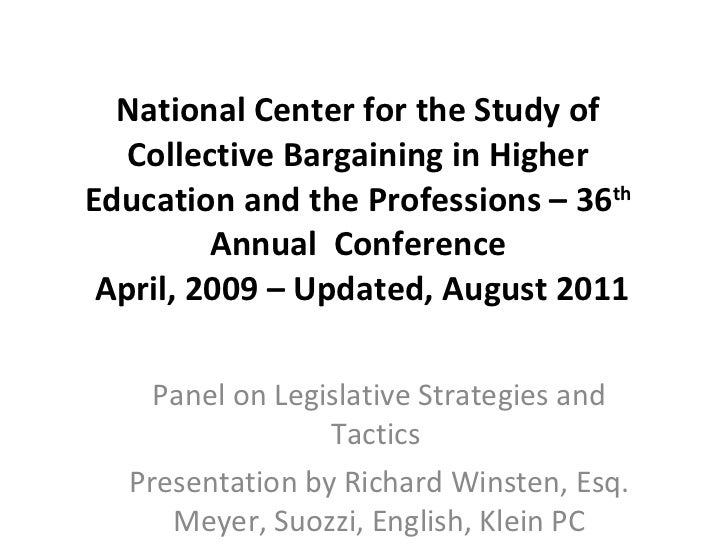 National Center for the Study of Collective Bargaining in Higher Education and the Professions – 36 th  Annual  Conference...