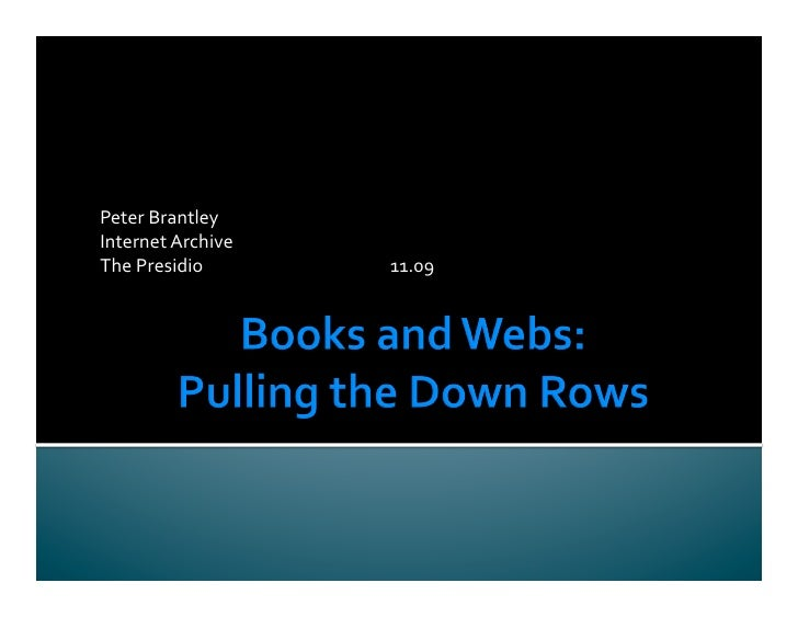 Books and Webs: Pulling the Down Rows