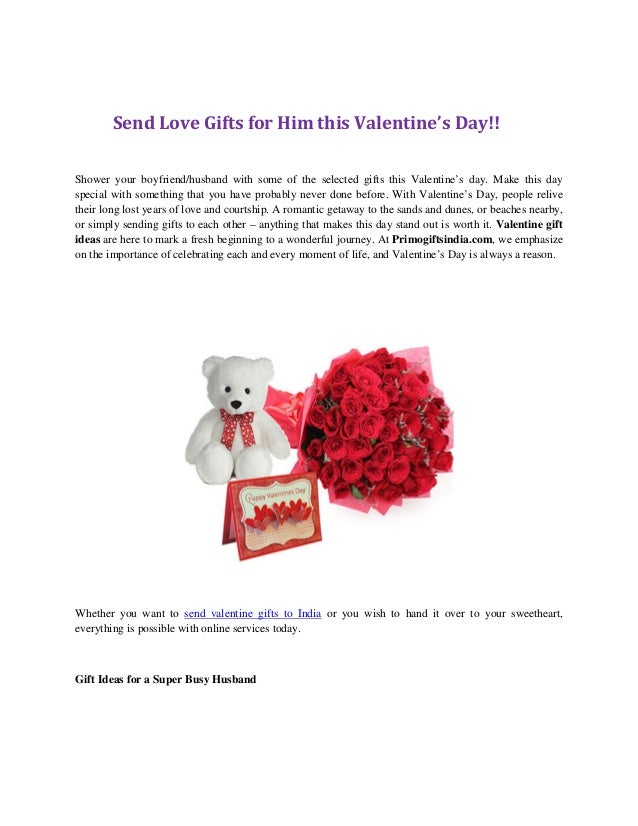Send Love Gifts for Him this Valentine's Day!!