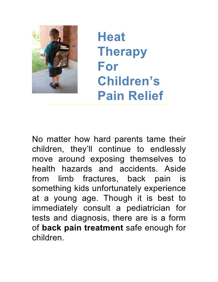 Heat                  Therapy                  For                  Children's                  Pain Relief   No matter ho...