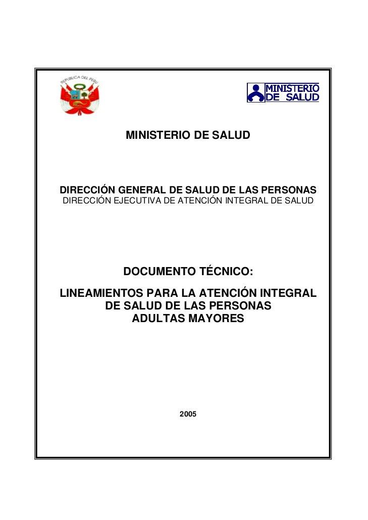 MINISTERIO DE SALUDDIRECCIÓN GENERAL DE SALUD DE LAS PERSONASDIRECCIÓN EJECUTIVA DE ATENCIÓN INTEGRAL DE SALUD           D...