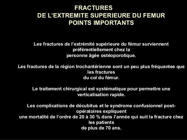 FRACTURESFRACTURES DE L'EXTREMITE SUPERIEURE DU FEMURDE L'EXTREMITE SUPERIEURE DU FEMUR POINTS IMPORTANTSPOINTS IMPORTANTS...