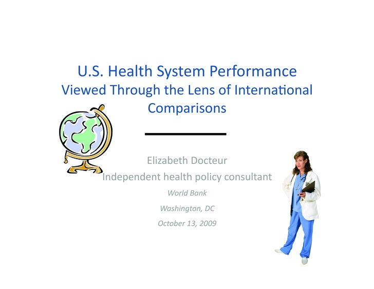 U.S. health system performance from international perspective