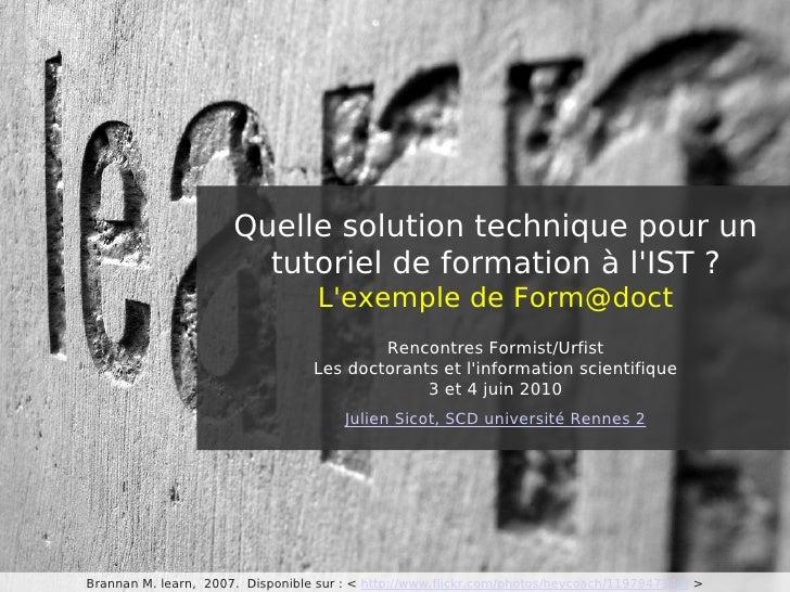 Quelle solution technique pour un                         tutoriel de formation à l'IST ?                                 ...