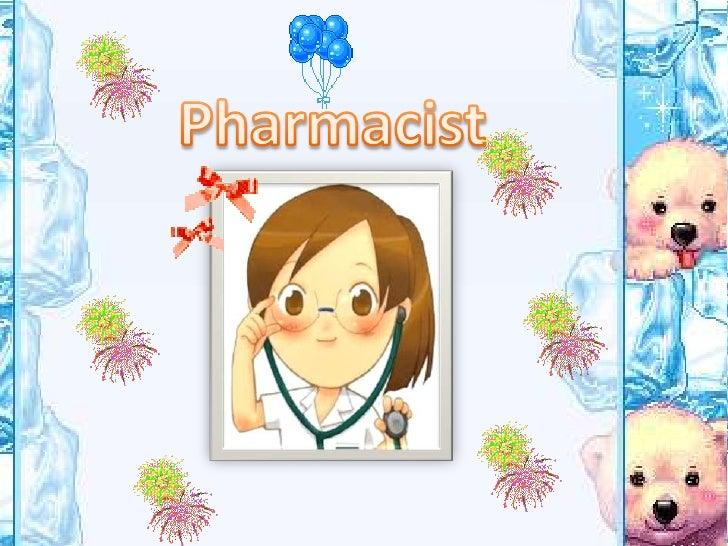 Pharmacist<br />