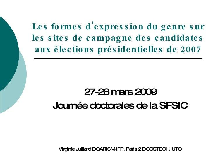 Les formes d'expression du genre sur les sites de campagne des candidates aux élections présidentielles de 2007 27-28 mars...