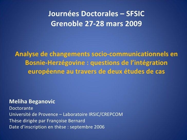 Meliha Beganovic : Changements socio-communicationnelles en Bosnie-Herzégovine et intégration européenne