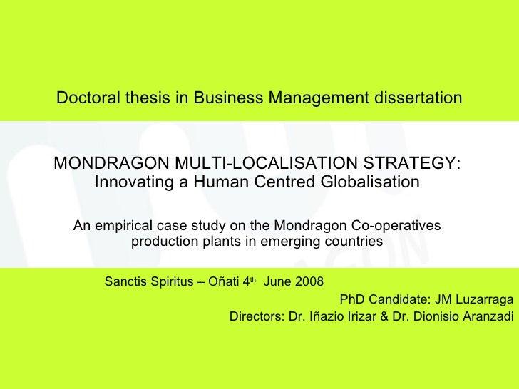 Mondragon Multilocalisation Strategy (JM Luzarraga PhD Defense 4th June 2008)
