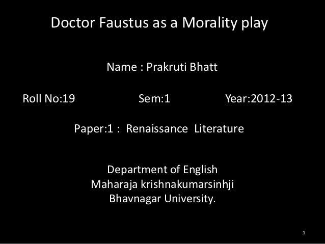 Doctor faustus as a morality play renaissance literature