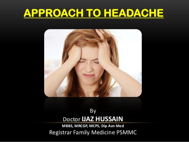 An Approach to a Patient with Headache