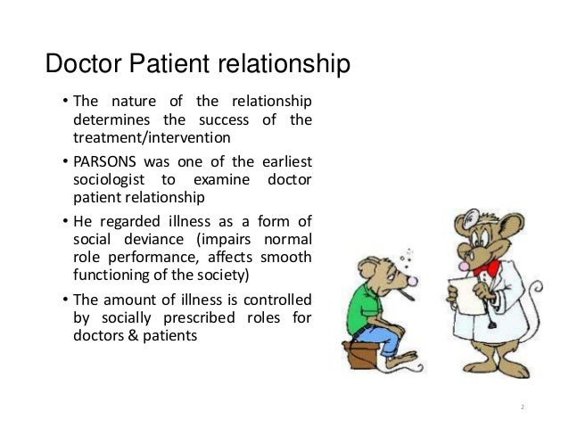 doctor and patient relationship essay Improving the doctor-patient relationship douglas a drossman, md, center co-director donna d swantkowski, med there are several techniques that can help physicians.