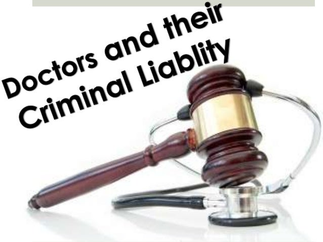 Doctors and their  criminal liability