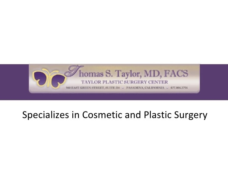 Specializes in Cosmetic and Plastic Surgery