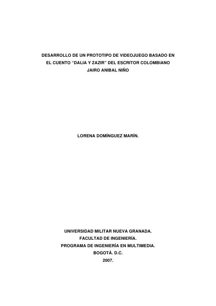 """DESARROLLO DE UN PROTOTIPO DE VIDEOJUEGO BASADO EN  EL CUENTO """"DALIA Y ZAZIR"""" DEL ESCRITOR COLOMBIANO                  JAI..."""