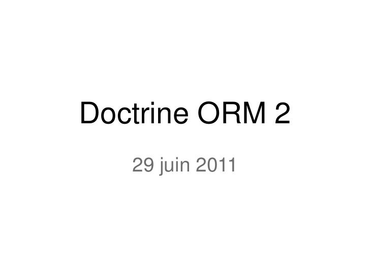 Doctrine ORM 2