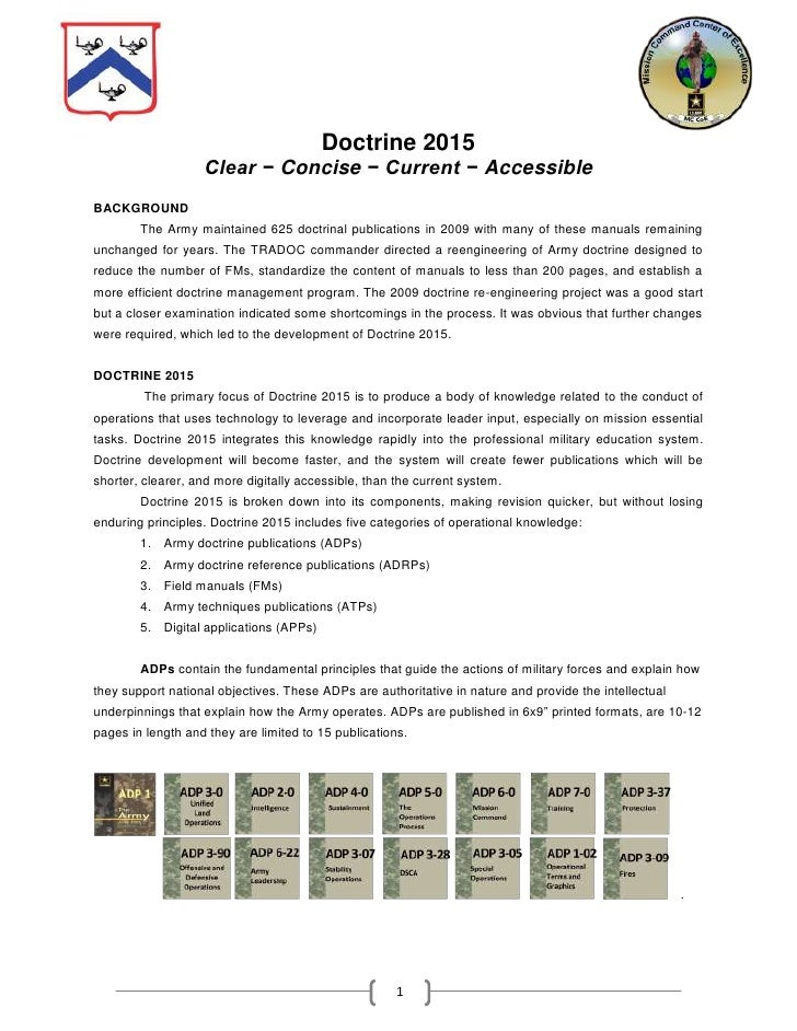 Doctrine 2015<br />Clear − Concise − Current − Accessible<br />BACKGROUND<br />The Army maintained 625 doctrinal publicati...