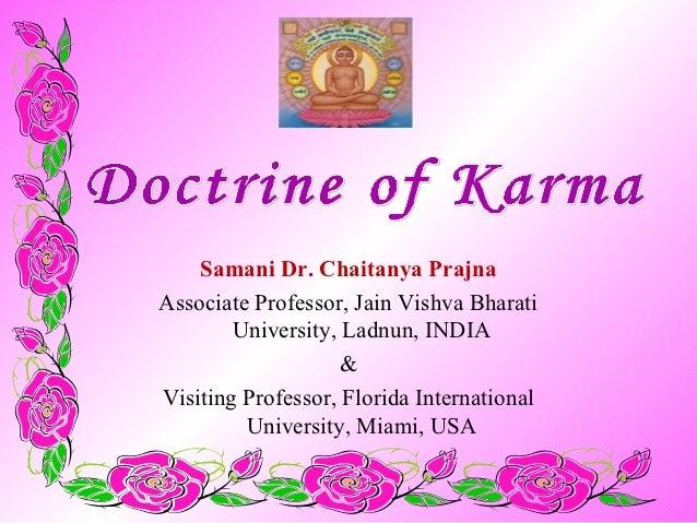 Samani Dr. Chaitanya PrajnaAssociate Professor, Jain Vishva Bharati        University, Ladnun, INDIA                    &V...