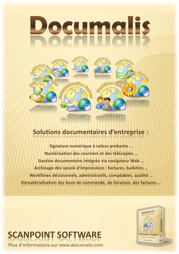 Solutions documentaires d'entreprise :                   Signature numérique à valeur probante …                 Numérisat...