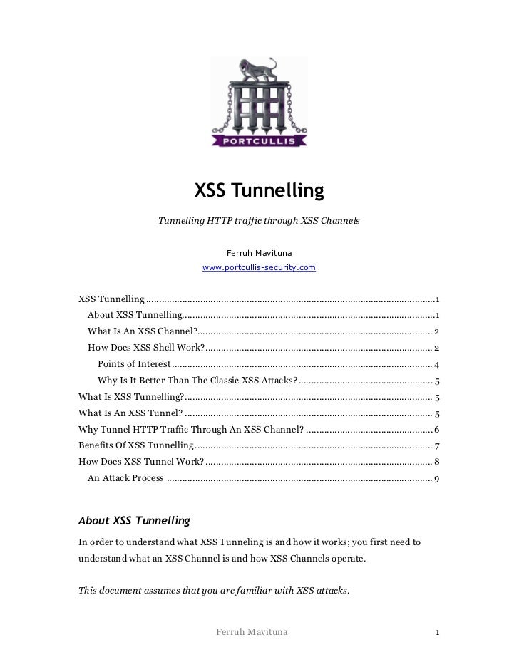XSS Tunnelling                             Tunnelling HTTP traffic through XSS Channels                                   ...
