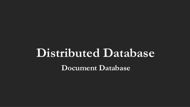 Distributed Database Document Database