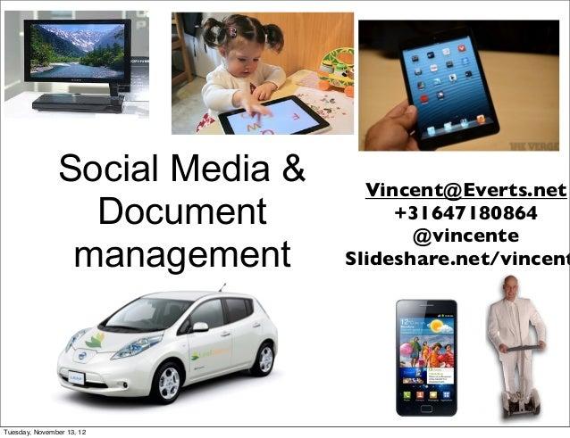 Social Media &     Vincent@Everts.net                 Document            +31647180864                                    ...