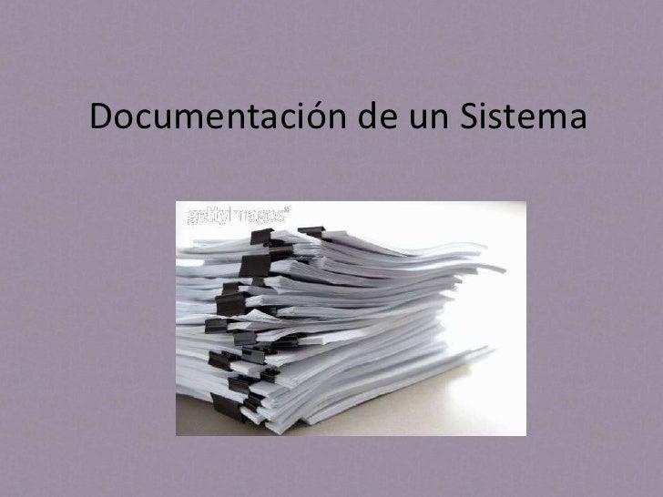 Documentación de un Sistema<br />Michelle Brenes<br />