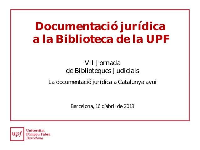 Documentació jurídica a la biblioteca de la UPF. Xavier Brunet