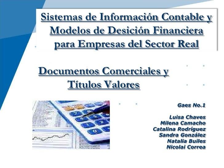 Sistemas de Información Contable y  Modelos de Desición Financiera   para Empresas del Sector RealDocumentos Comerciales y...