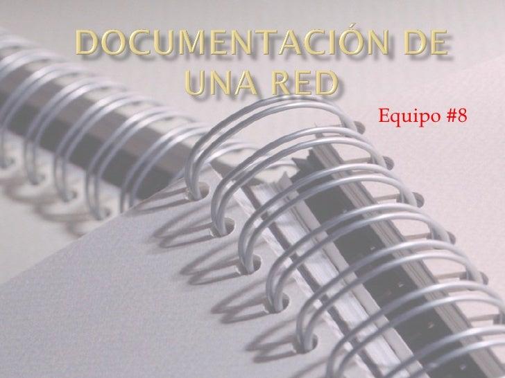 Documentacion de una red