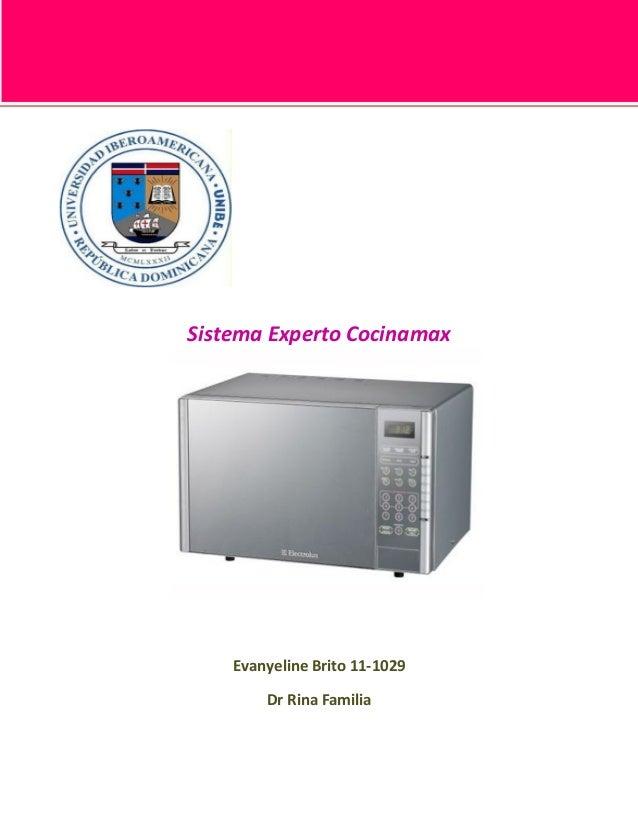 Sistema Experto Cocinamax    Evanyeline Brito 11-1029        Dr Rina Familia