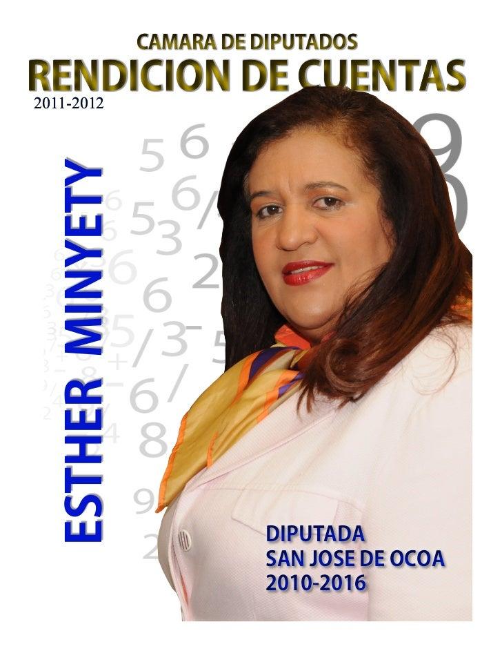 CAMARA DE DIPUTADOSRENDICION DE CUENTAS2011-2012 ESTHER MINYETY                             DIPUTADA                      ...
