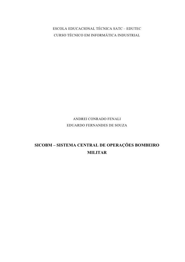 1          ESCOLA EDUCACIONAL TÉCNICA SATC – EDUTEC        CURSO TÉCNICO EM INFORMÁTICA INDUSTRIAL                    ANDR...