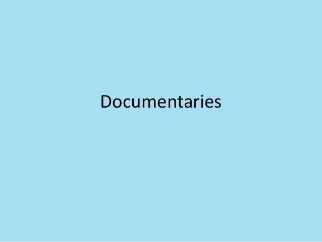 Documentaries first powerpoint